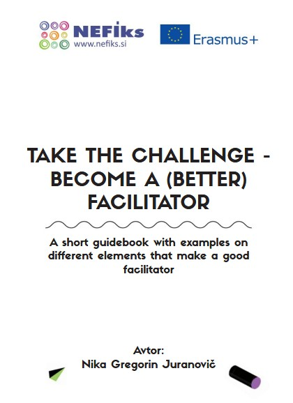 Nika Gregorin Juranovi Take the challenge become a better facilitator naslovnica 2